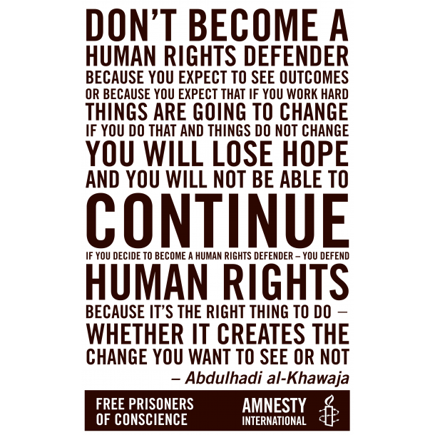 Abdulhadi al-khawaja - Being a Human Rights Defender - Plakat